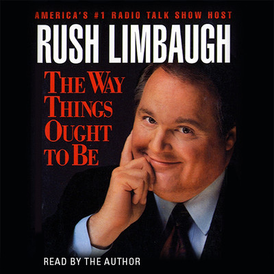 The Way Things Ought to Be Audiobook, by Rush Limbaugh