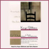 A Virtuous Woman, by Kaye Gibbons