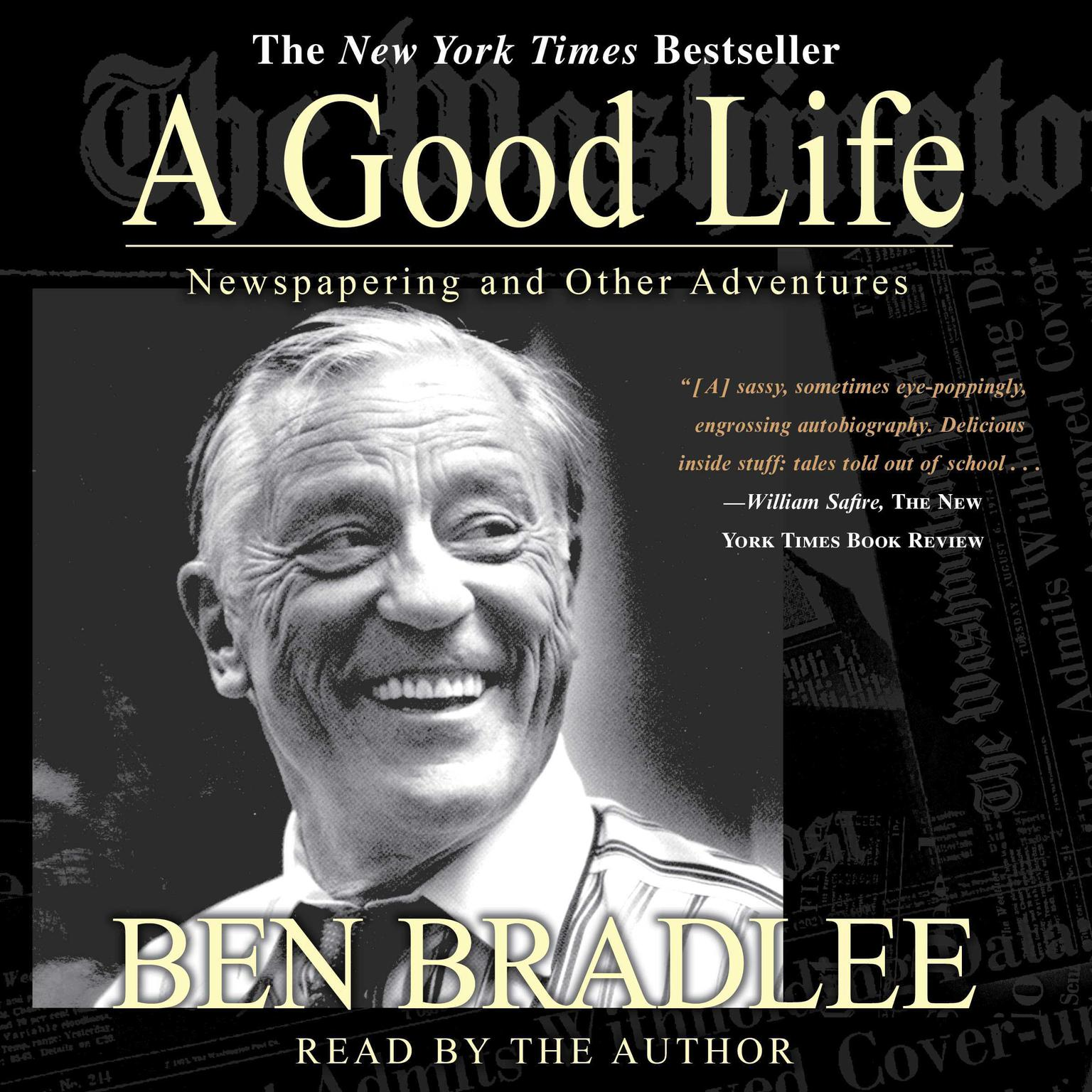 Printable A Good Life: A Newspapering and Other Adventures Audiobook Cover Art