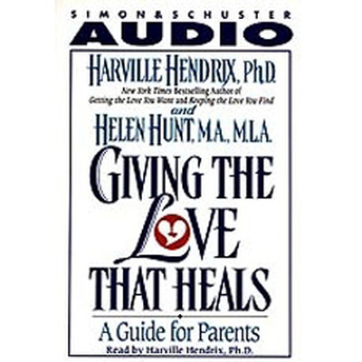 Printable Giving the Love That Heals: A Guide for Parents Audiobook Cover Art