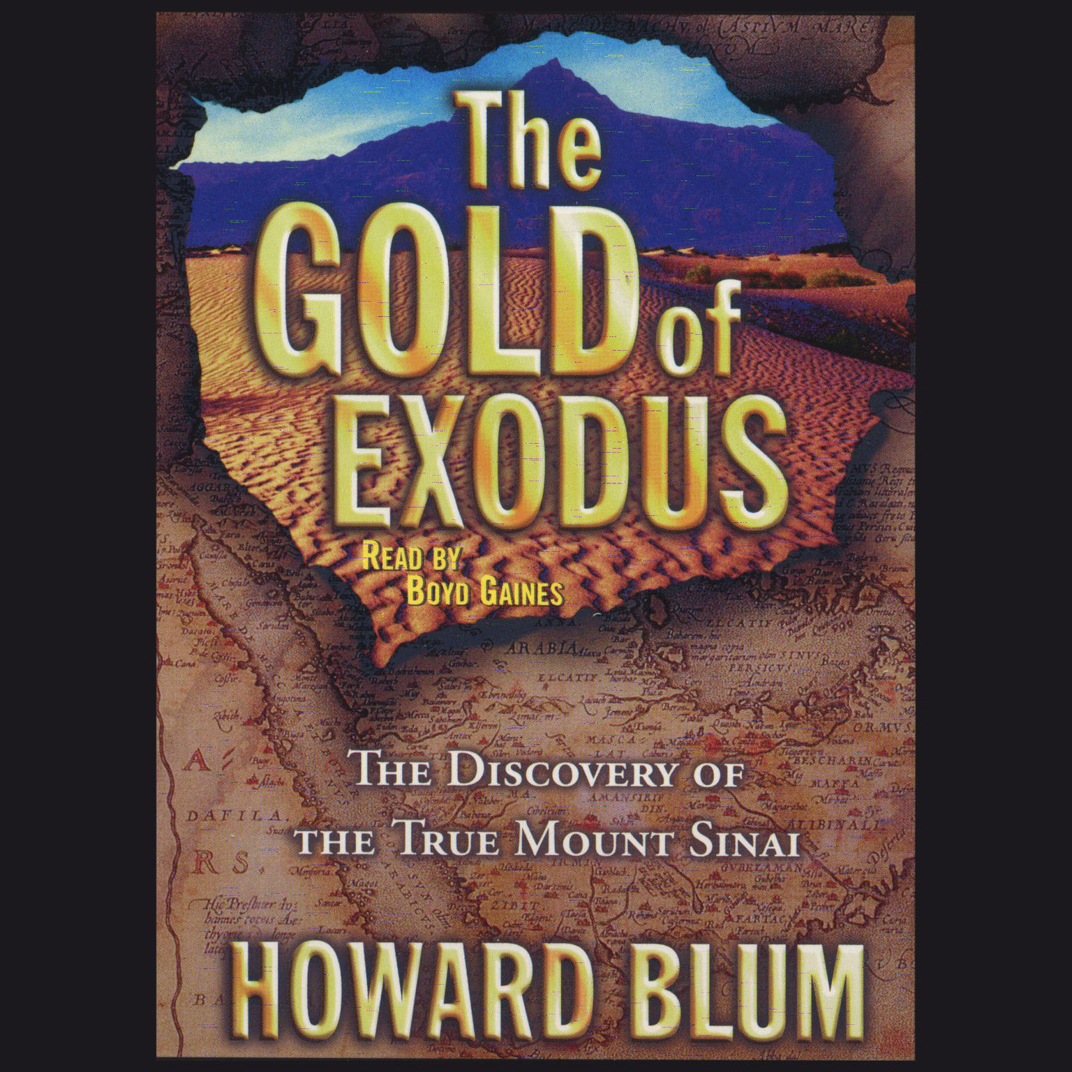 Printable The Gold of Exodus: The Discovery of the True Mount Sinai Audiobook Cover Art