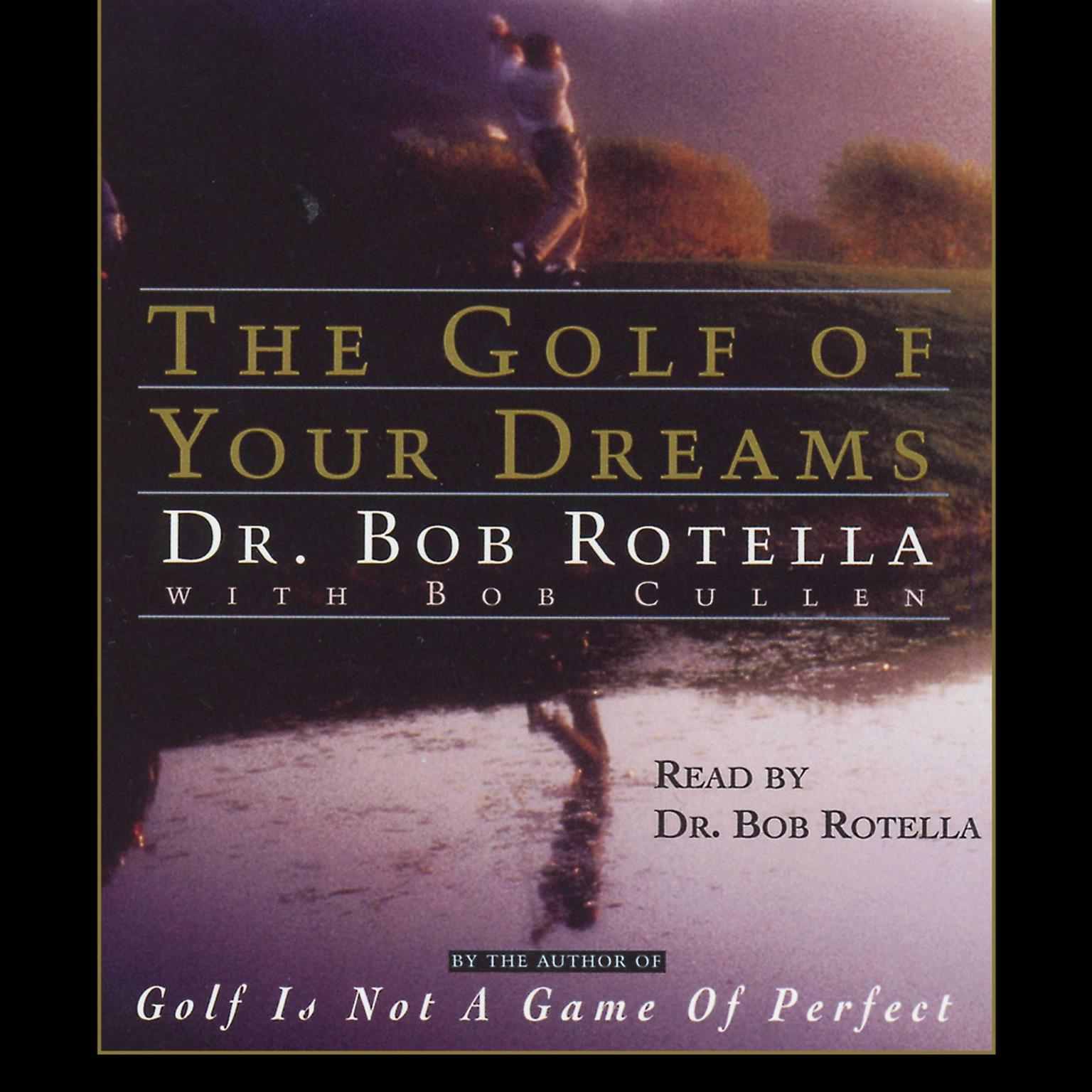 Printable The Golf of Your Dreams Audiobook Cover Art