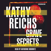 Grave Secrets: A Novel, by Kathy Reichs