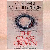 The Grass Crown Audiobook, by Colleen McCullough