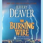 The Burning Wire: A Lincoln Rhyme Novel, by Jeffery Deaver