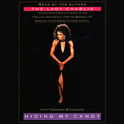 Hiding My Candy Audiobook, by The Lady Chablis
