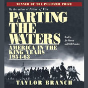 Parting the Waters: America in the King Years, 1954–63 Audiobook, by Taylor Branch