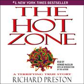The Hot Zone: A Terrifying True Story Audiobook, by Richard Preston