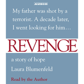 Revenge: A Story of Hope Audiobook, by Laura Blumenfeld