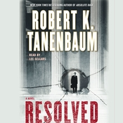 Resolved: A Novel Audiobook, by Robert K. Tanenbaum