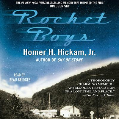 Rocket Boys: A Memoir Audiobook, by Homer Hickam