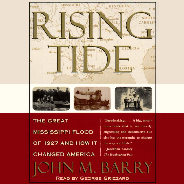 Printable Rising Tide: The Great Mississippi Flood of 1927 and How It Changed America Audiobook Cover Art