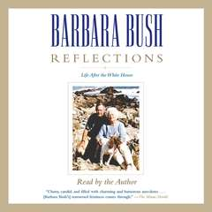 Reflections: Life After the White House Audiobook, by Barbara Bush