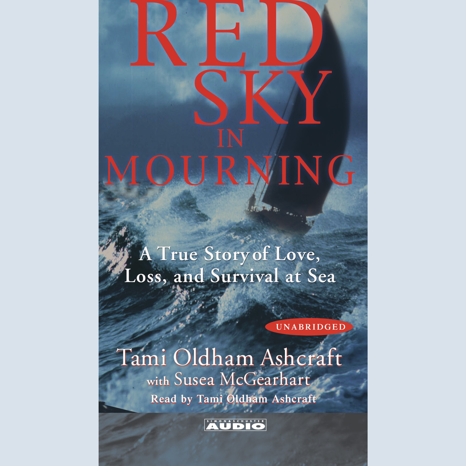 Printable Red Sky In Mourning: The True Story of a Woman's Courage and Survival at Sea Audiobook Cover Art