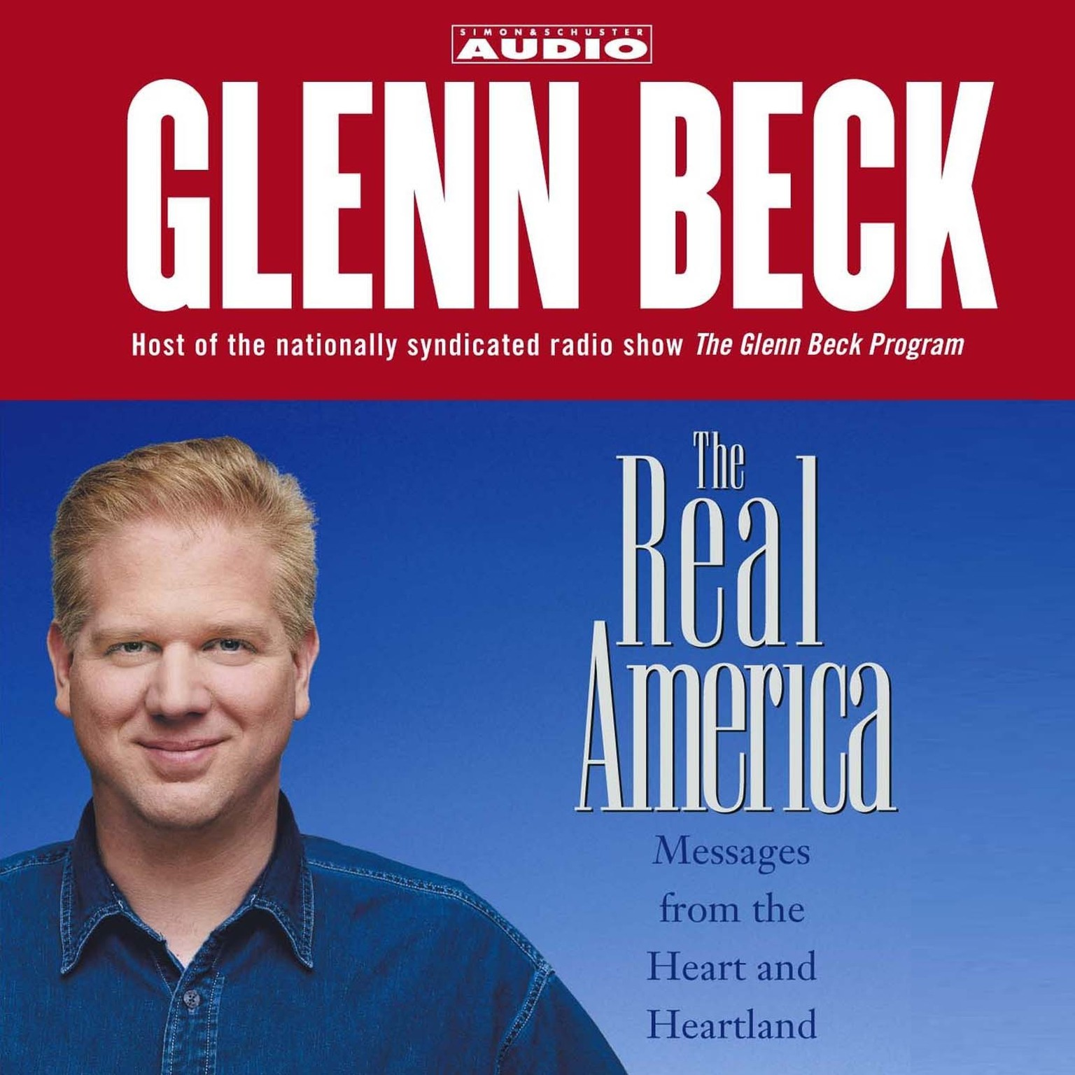 Printable The Real America: Messages from the Heart and Heartland Audiobook Cover Art