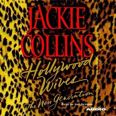 Hollywood Wives - The New Generation Audiobook, by Jackie Collins
