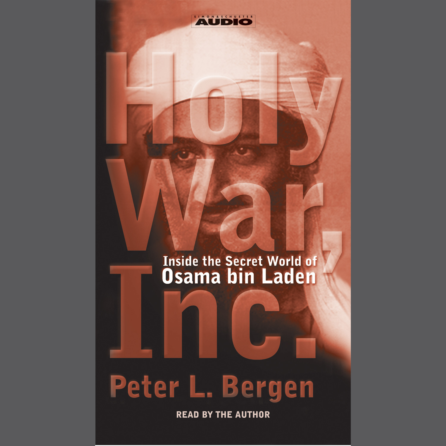 Printable Holy War, Inc.: Inside the Secret World of Osama bin Laden Audiobook Cover Art