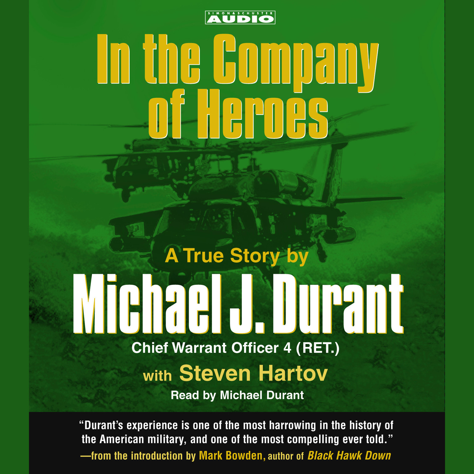 Printable In the Company of Heroes: The True Story of Black Hawk Pilot Michael Durant and the Men Who Fought and Fell at Mogadishu Audiobook Cover Art
