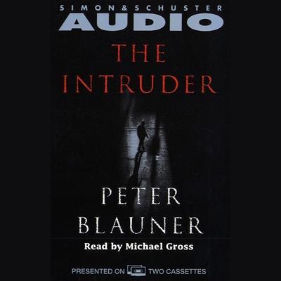 The Intruder Audiobook, by Peter Blauner