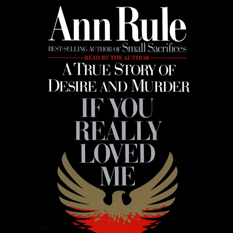 Printable If You Really Loved Me: A True Story of Desire and Murder Audiobook Cover Art