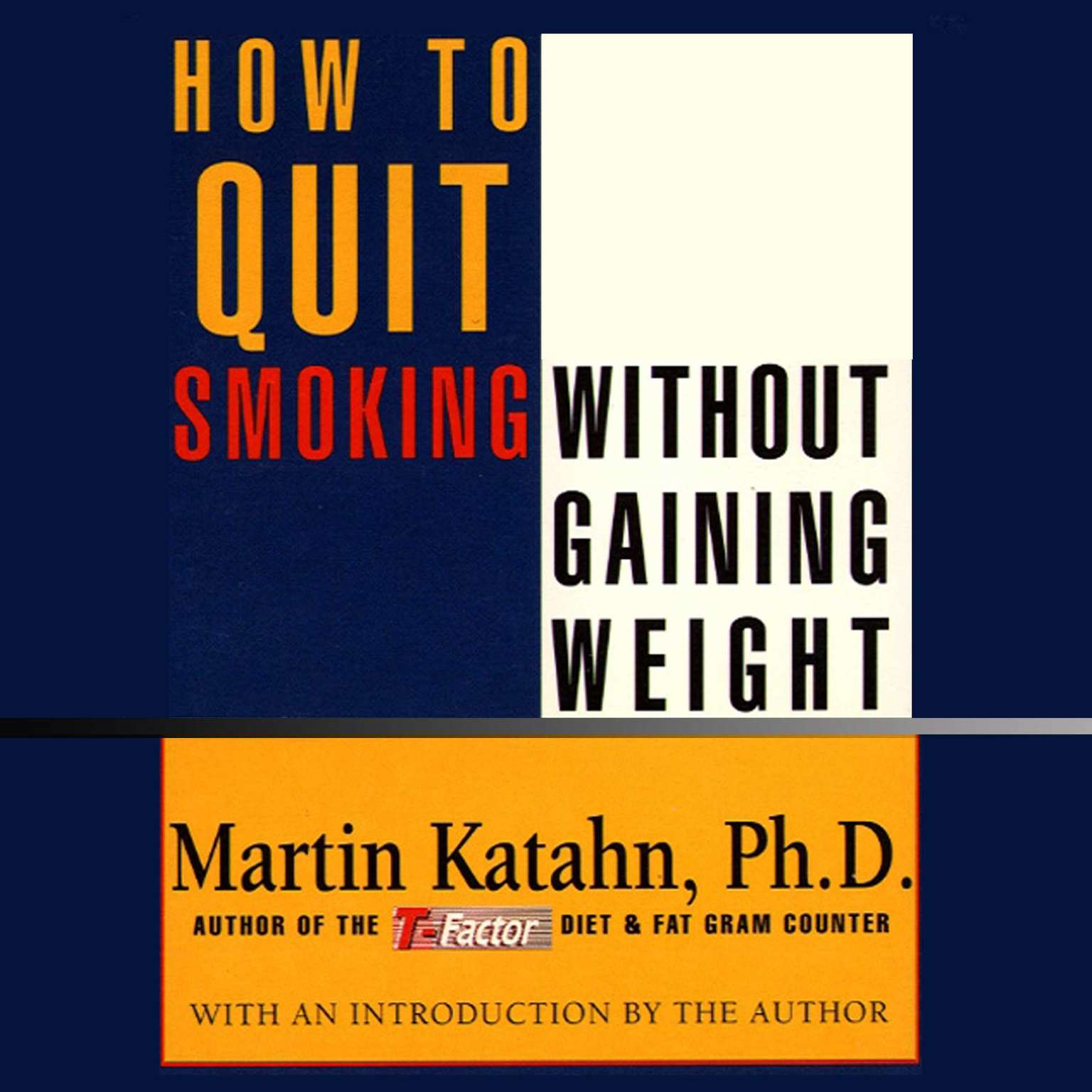 Printable How to Quit Smoking without Gaining Weight Audiobook Cover Art