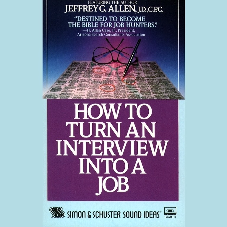 Printable How to Turn An Interview Into A Job Audiobook Cover Art