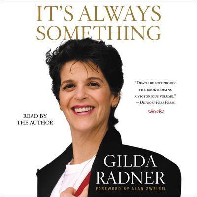 Its Always Something Audiobook, by Gilda Radner