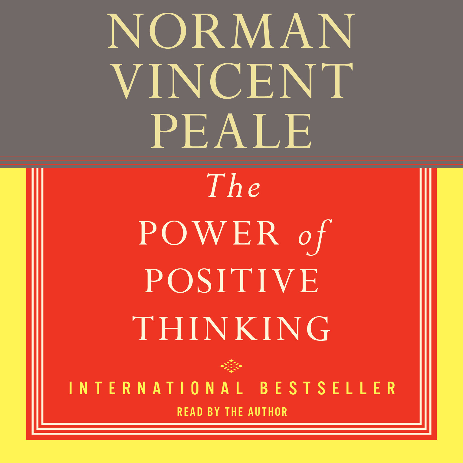 Printable The Power Of Positive Thinking The: A Practical Guide To Mastering The Problems Of Everyday Living Audiobook Cover Art