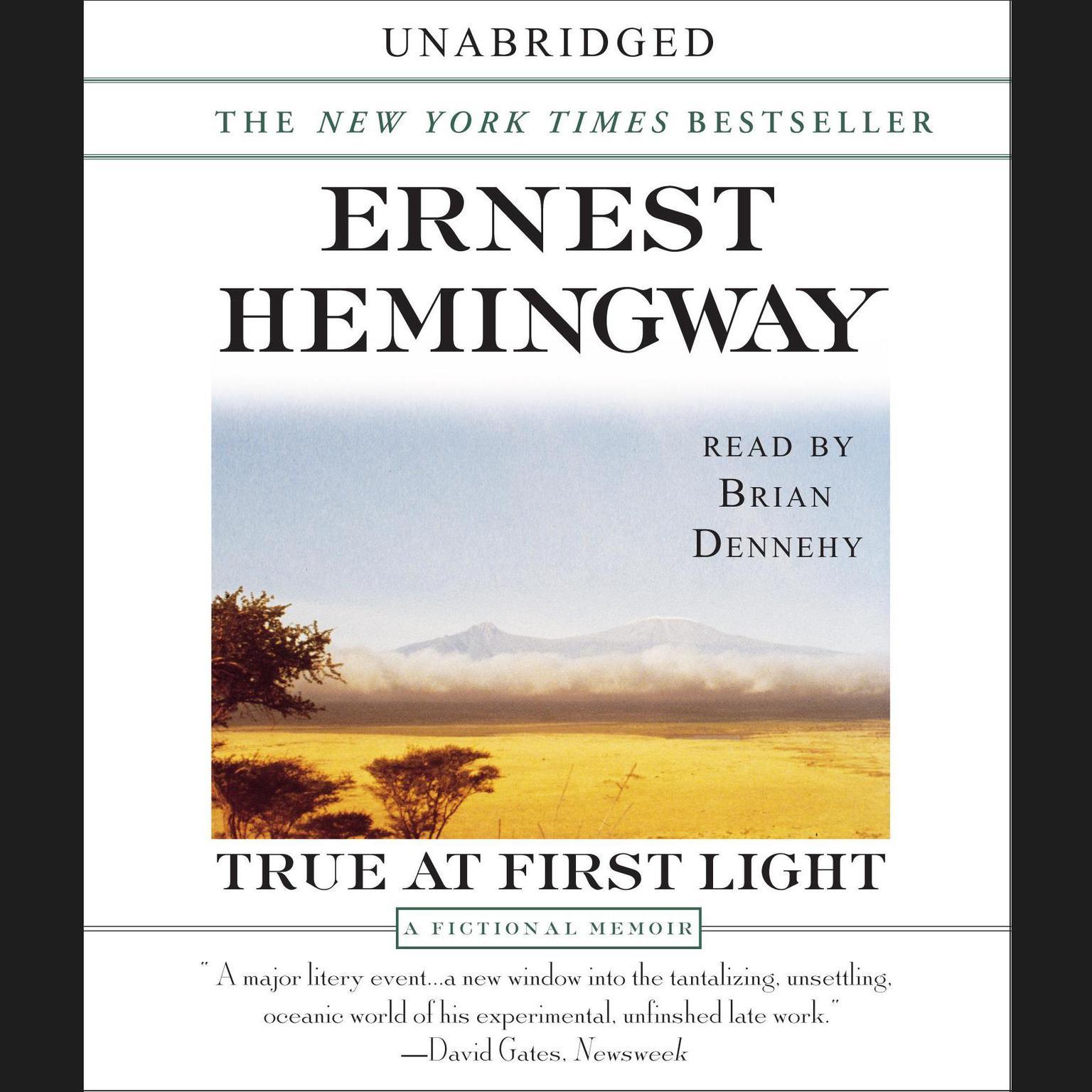 Printable True at First Light: A Fictional Memoir of His Last African Safari Audiobook Cover Art
