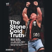 The Stone Cold Truth Audiobook, by Steve Austin, J. R. Ross, Dennis Brent