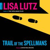 Trail of the Spellmans: Document #5, by Lisa Lutz