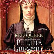 The Red Queen: A Novel, by Philippa Gregory