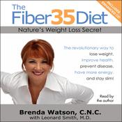 The Fiber35 Diet: Nature's Weight Loss Secret Audiobook, by Brenda Watson