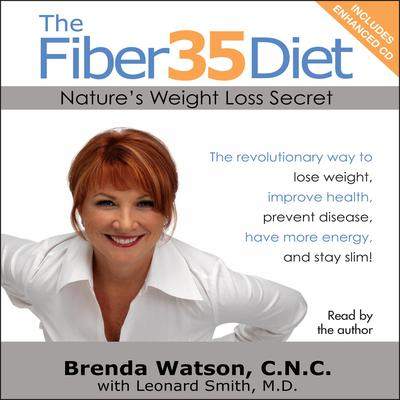 The Fiber35 Diet: Natures Weight Loss Secret Audiobook, by Brenda Watson