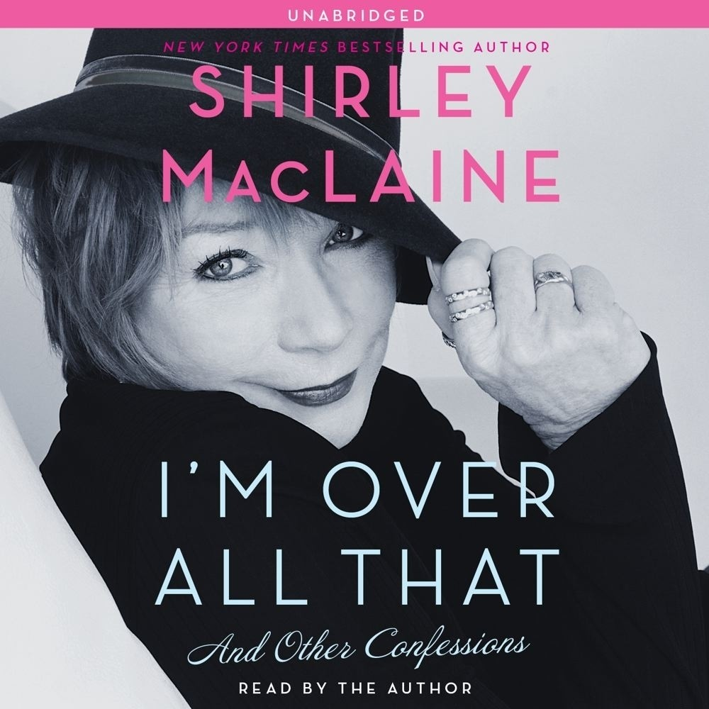 Printable I'm Over All That: And Other Confessions Audiobook Cover Art