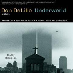 Underworld Audiobook, by Don DeLillo