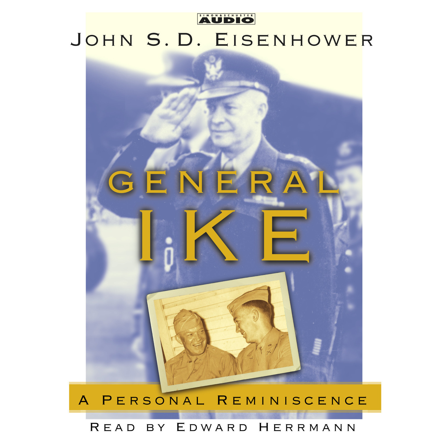 Printable General Ike: A Personal Reminiscence Audiobook Cover Art