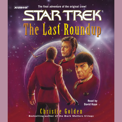 The Last Roundup Audiobook, by Christie Golden
