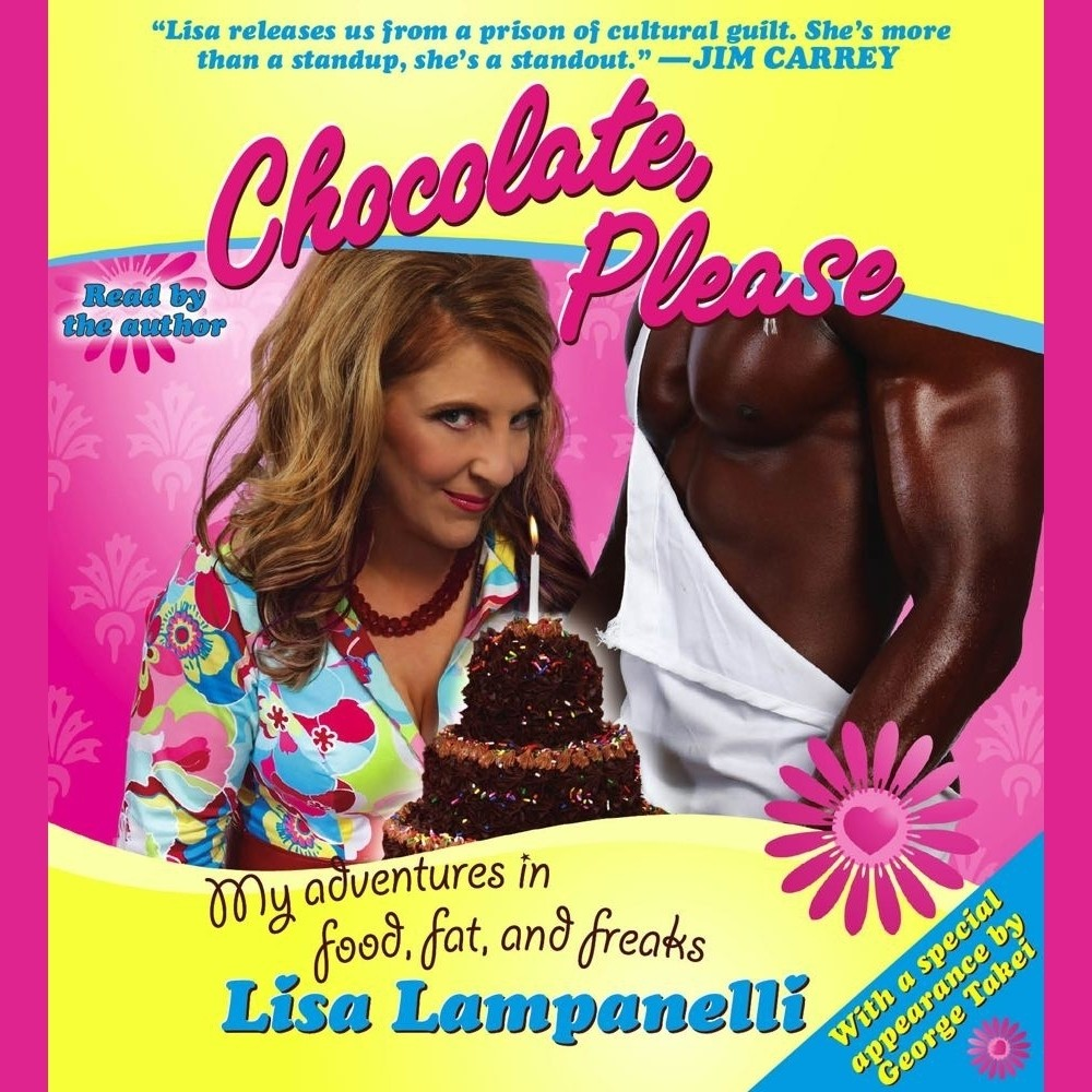 Printable Chocolate, Please: My Adventures in Food, Fat, and Freaks Audiobook Cover Art