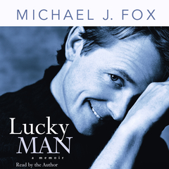 Lucky Man: A Memoir Audiobook, by Michael J. Fox