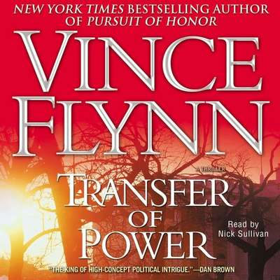 Transfer of Power Audiobook, by Vince Flynn