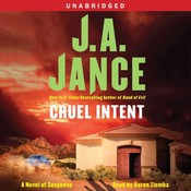 Cruel Intent: A Novel of Suspense, by J. A. Jance