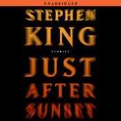 Just After Sunset: Stories, by Stephen King
