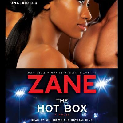 The Hot Box: A Novel Audiobook, by Zane