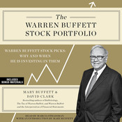 The Warren Buffett Stock Portfolio: Warren Buffetts Stock Picks: When and Why He Is Investing in Them Audiobook, by Mary Buffett, David Clark