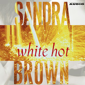 White hot, by Sandra Brown