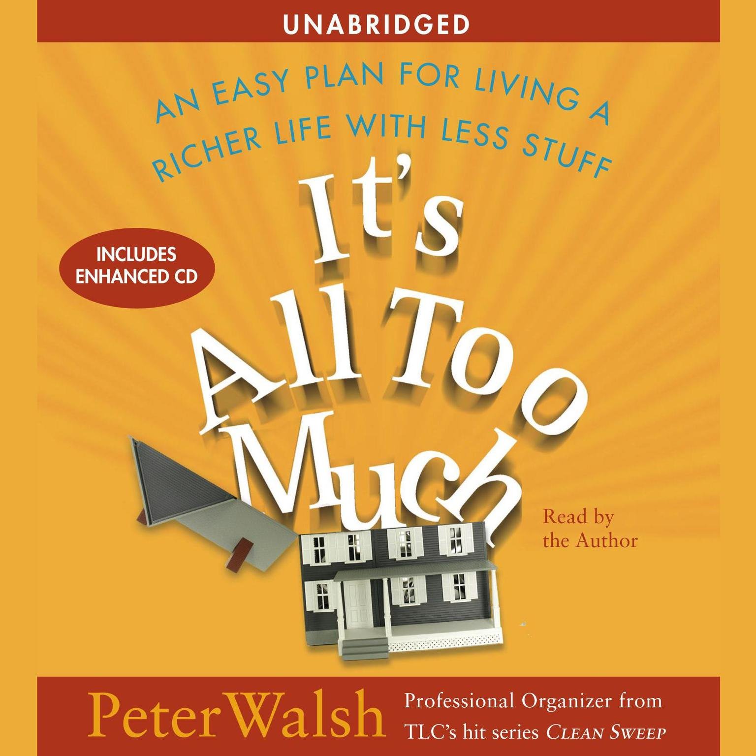 Printable It's All Too Much: An Easy Plan for Living a Richer Life with Less Stuff Audiobook Cover Art