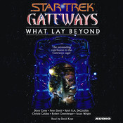 Gateways Book Seven: What Lay Beyond Audiobook, by Peter David