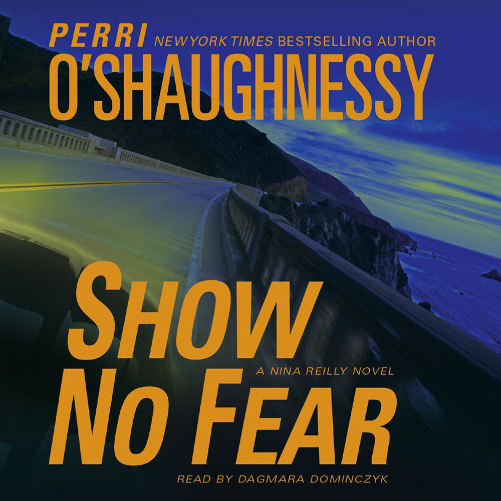 Printable Show No Fear: A Nina Reilly Novel Audiobook Cover Art