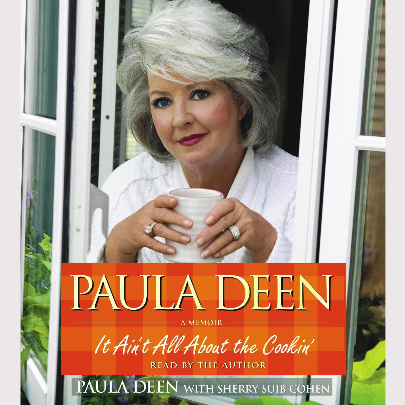 Printable Paula Deen: It Ain't All About the Cookin' Audiobook Cover Art